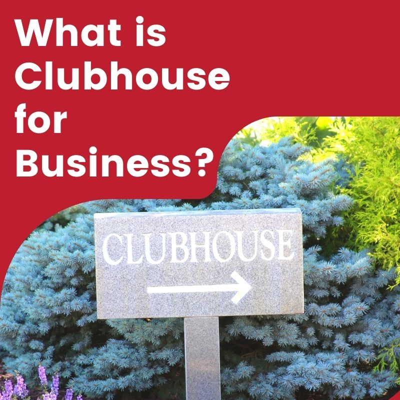 what is clubhouse for business